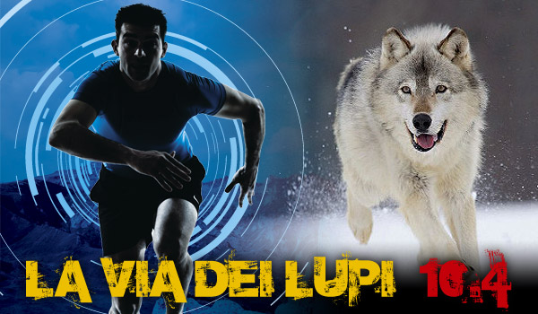LA VIA DEI LUPI: un evento per veri TRAIL RUNNERS!!