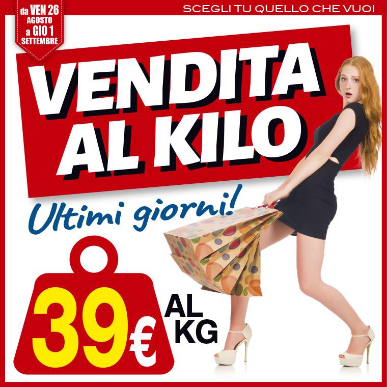 Vendita al kilo: tutto a 39 euro!