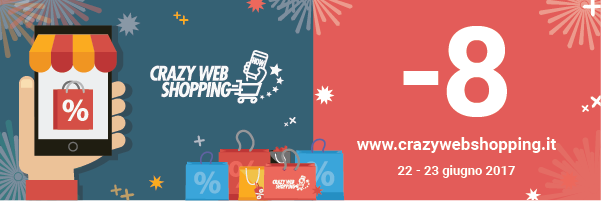 Crazy Web Shopping: – 8 giorni!