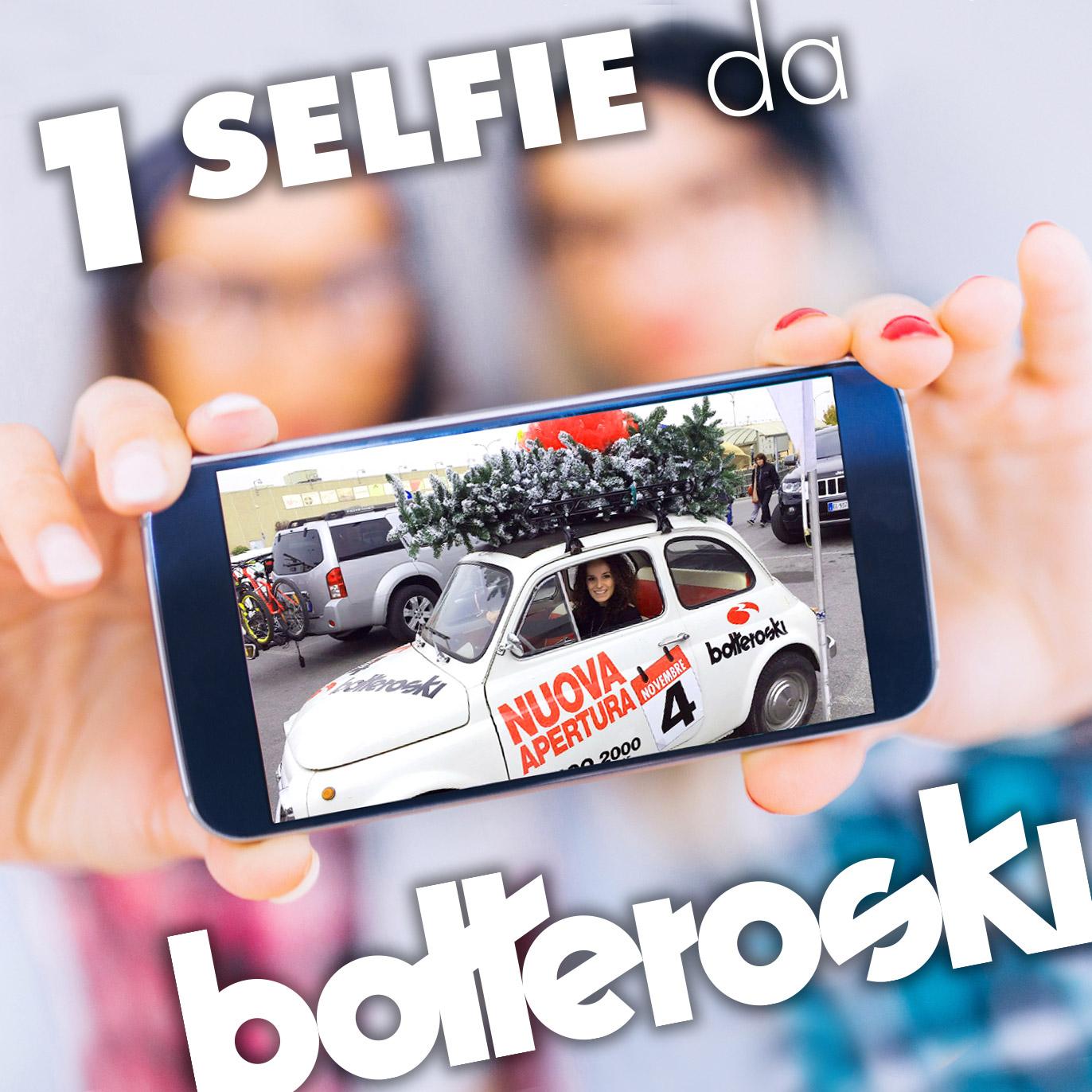 Un selfie da #Botteroski: gioca e vinci al megastore Borgo 2000