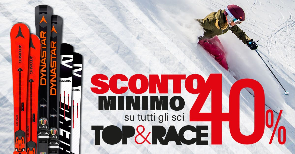 Sci TOP & RACE in super sconto!
