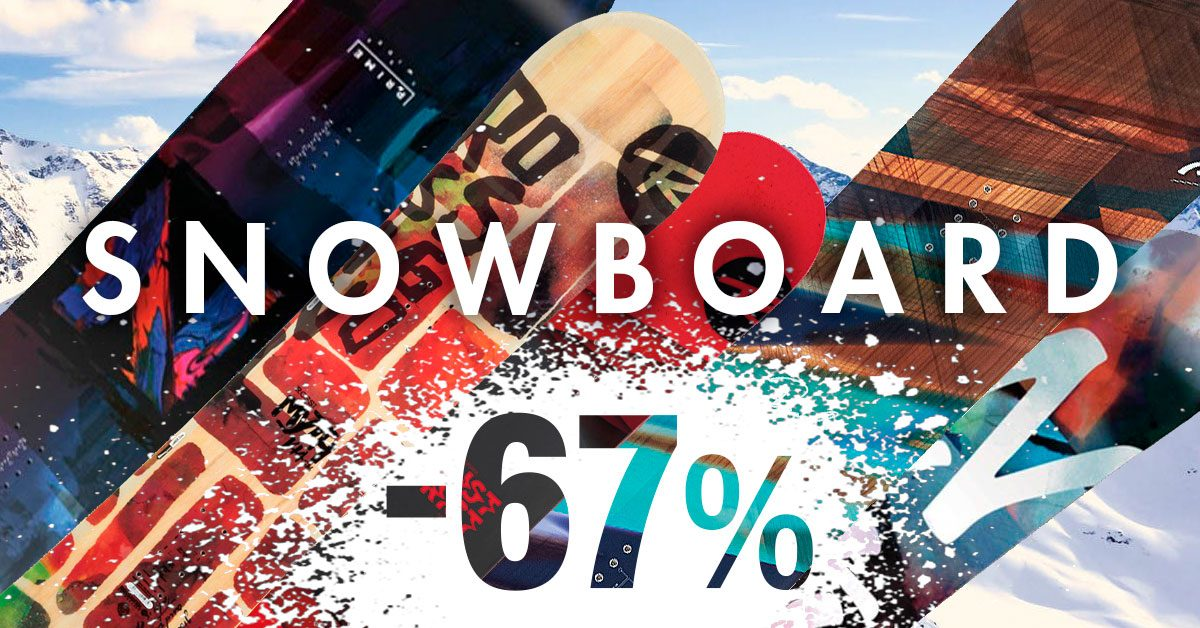 Snowboard up to 67%!